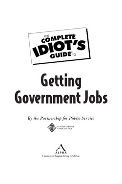The Complete Idiot's Guide® To Getting Government Jobs