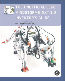 The Unofficial LEGO MINDSTORMS NXT 2.0 Inventor's Guide, 2nd Edition