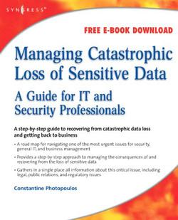 Managing Catastrophic Loss of Sensitive Data