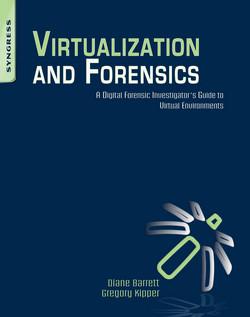 Virtualization and Forensics