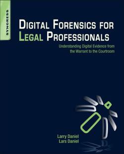 Digital Forensics for Legal Professionals