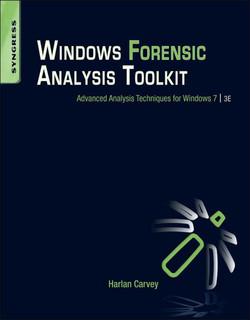 Windows Forensic Analysis Toolkit, 3rd Edition