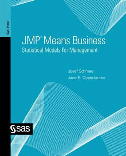 JMP® Means Business: Statistical Models for Management