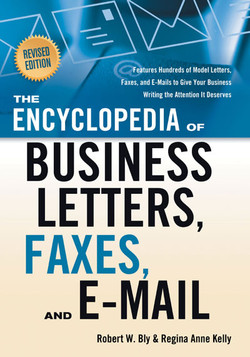 The Encyclopedia of Business Letters, Faxes, and E-mail