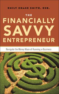 The Financially Savvy Entrepreneur