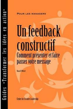 Un Feedback Constructif: Comment Présenter et Faire Passer Votre Message