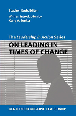The Leadership in Action Series: On Leading in Times of Change