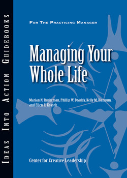 An Ideas Into Action Guidebook: Managing Your Whole Life