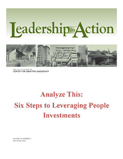 Leadership in Action: Analyze This: Six Steps to Leveraging People Investments