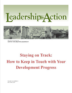 Leadership in Action: Staying on Track: How to Keep in Touch with Your Development Progress
