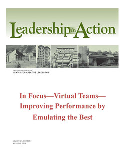 Leadership in Action: In Focus—Virtual Teams—Improving Performance by Emulating the Best