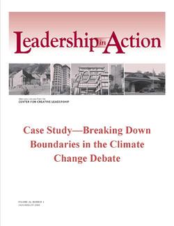 Leadership in Action: Case Study—Breaking Down Boundaries in the Climate Change Debate