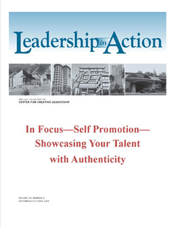 Leadership in Action: In Focus—Self Promotion—Showcasing Your Talent with Authenticity
