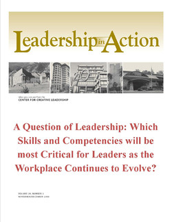 Leadership in Action: A Question of Leadership: Which Skills and Competencies Will be Most Critical for Leaders as the Workplace Continues to Evolve?