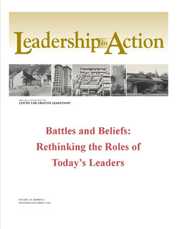 Leadership in Action: Battles and Beliefs: Rethinking the Roles of Today's Leaders