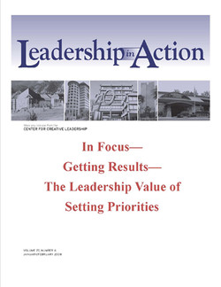 Leadership in Action: In Focus—Getting Results—The Leadership Value of Setting Priorities