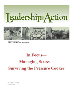 Leadership in Action: In Focus—Managing Stress—Surviving the Pressure Cooker