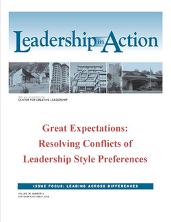 Leadership in Action: Great Expectations: Resolving Conflicts of Leadership Style Preferences