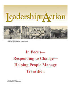 Leadership in Action: In Focus—Responding to Change—Helping People Manage Transition