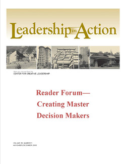 Leadership in Action: Reader Forum—Creating Master Decision Makers