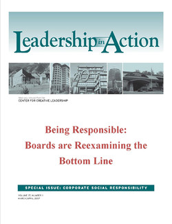Leadership in Action: Being Responsible: Boards are Reexamining the Bottom Line