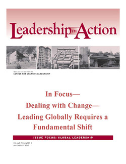 Leadership in Action: In Focus—Dealing with Change—Leading Globally Requires a Fundamental Shift