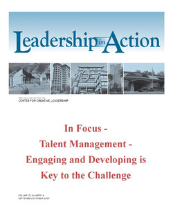 Leadership in Action: In Focus - Talent Management - Engaging and Developing is Key to the Challenge