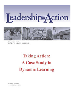 Leadership in Action: Taking Action: A Case Study in Dynamic learning