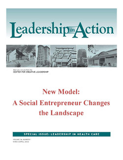 Leadership in Action: New Model: A Social Entrepreneur Changes the Landscape