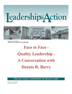 Leadership in Action: Face to Face - Quality Leadership - A Conversation with Dennis R. Barry