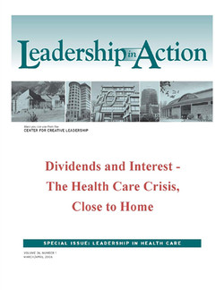 Leadership in Action: Dividends and Interest - The Health Care Crisis, Close to Home