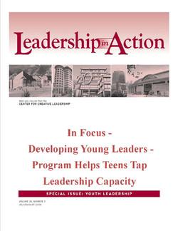 Leadership in Action: In Focus - Developing Young Leaders - Program Helps Teens Tap Leadership Capacity