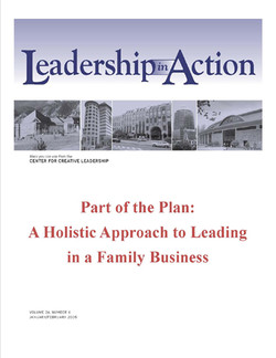 Leadership in Action: Part of the Plan: A Holistic Approach to Leading in a Family Business