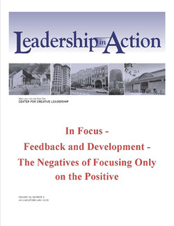 Leadership in Action: In Focus - Feedback and Development - The Negatives of Focusing Only on the Positive