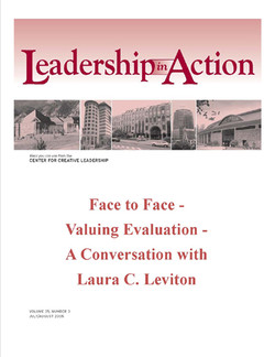 Leadership in Action: Face to Face - Valuing Evaluation - A Conversation with Laura C. Leviton