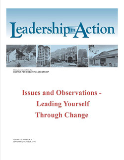 Leadership in Action: Issues and Observations - Leading Yourself Through Change