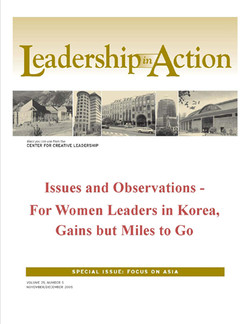 Leadership in Action: Issues and Observations - For Women Leaders in Korea, Gains but Miles to Go