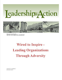 Leadership in Action: Wired to Inspire - Leading Organizations Through Adversity