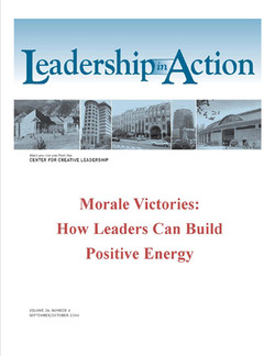 Leadership in Action: Morale Victories: How Leaders Can Build Positive Energy