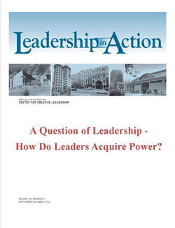 Leadership in Action - A Question of Leadership - How Do Leaders Acquire Power?