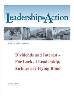 Leadership in Action: Dividends and Interest - For Lack of Leadership, Airlines are Flying Blind