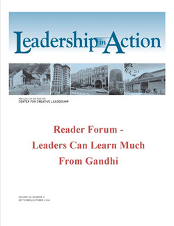 Leadership in Action: Reader Forum - Leaders Can Learn Much from Gandhi