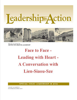 Leadership in Action: Face to Face - Leading with Heart - A Conversation with Lien-Siaou-Sze