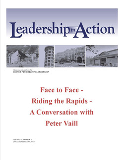 Leadership in Action: Face to Face - Riding the Rapids - A Conversation with Peter Vaill