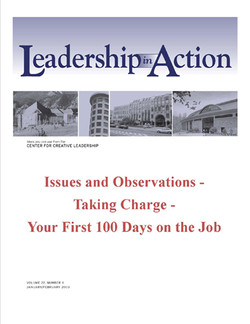Leadership in Action: Issues and Observations - Taking Charge - Your First 100 Days on the Job