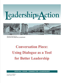 Leadership in Action: Conversation Piece: Using Dialogue as a Tool for Better Leadership