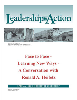 Leadership in Action: Face to Face - Learning New Ways - A Conversation with Ronald A. Heifetz