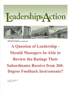 Leadership in Action: A Question of Leadership - Should Managers be Able to Review the Ratings Their Subordinates Receive from 360-Degree Feedback Instruments?