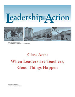 Leadership in Action: Class Acts: When Leaders are Teachers, Good Things Happen
