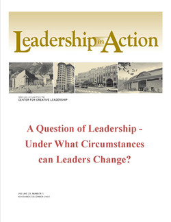 Leadership in Action: A Question of Leadership - Under What Circumstances can Leaders Change?